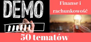 50 przykładowych tematów prac dyplomowych z finansów i rachunkowości