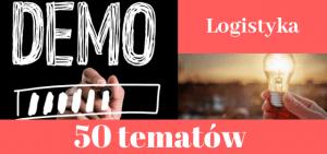 50 przykładowych tematów prac dyplomowych z logistyki