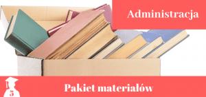 Pakiet materiałów z administracji