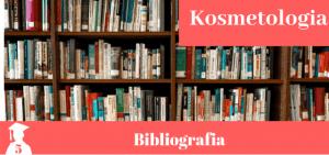 Bibliografia z kosmetologii