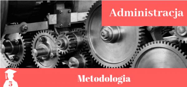 Przykładowy rozdział metodologiczny z administracji