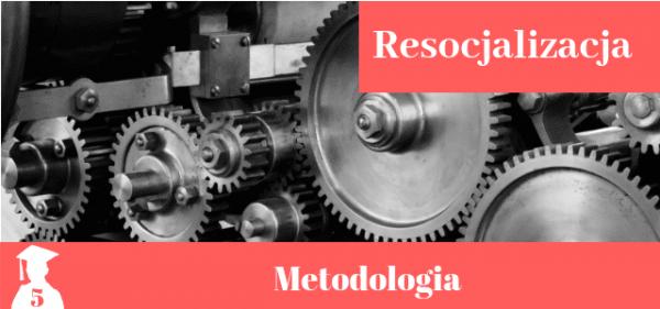 Przykładowy rozdział metodologiczny z resocjalizacji