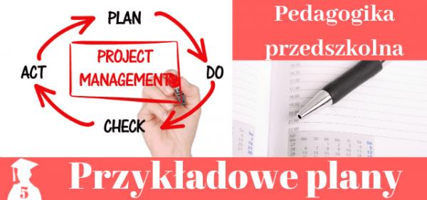 Plany prac licencjackich i magisterskich z pedagogiki przedszkolnej