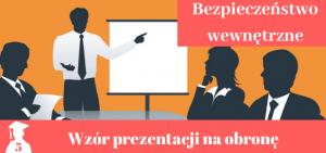 Prezentacja na obronę pracy licencjackiej i magisterskiej z bezpieczeństwa wewnętrznego