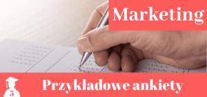 Wzory ankiet > Marketing