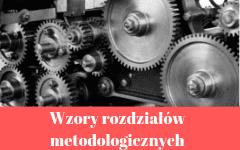 Wzory rozdziałów metodologicznych