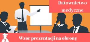 Prezentacja na obronę pracy licencjackiej i magisterskiej z ratownictwa medycznego