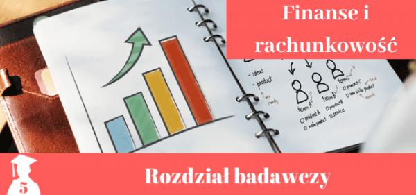 Przykładowy rozdział badawczy z finansów i rachunkowości
