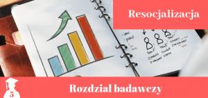 Przykładowy rozdział badawczy z resocjalizacji