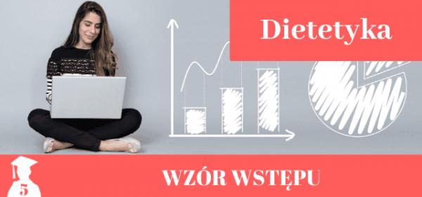 Przykładowy wstęp do pracy licencjackiej i magisterskiej z dietetyki