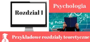 Wzory rozdziałów teoretycznych psychologia